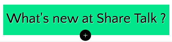 Show me what's new at Share Talk